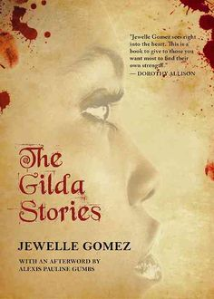 The Gilda Stories by Jewelle Gomez and Alexis Pauline Gumbs (Paperback) This Is A Book, Music Games, Books To Read, Fiction, Novels, Reading, Products, Word Reading, Reading Books