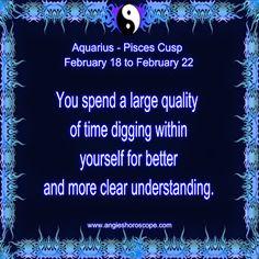 Aquarius - Pisces Cusp