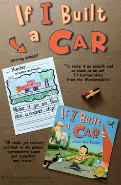 """If I Built a Car Writing Prompt Writing prompt extension activity for the book """"If I Built a Car"""" by Chris Van Dusen. Perfect for preschool, pre-k, and kindergarten. Cars Preschool, Transportation Preschool Activities, Transportation Activities, Kindergarten Writing, Kindergarten Literacy, Early Literacy, Kindergarten Activities, Writing Activities, Preschool Centers"""