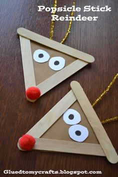 For this craft you need three popsicle sticks, a red pom-pom, gold pipe cleaner, brown cardstock and glue. First glue your popsicle sticks into a triangle. Then, using your new triangle, trace out another triangle to glue to the back. Add a red pom-pom, pipe-cleaners as antlers and cut out some eyes.