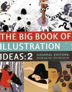 The Big Book of Illustration Ideas 2 by Roger Walton, http://www.amazon.com/dp/0061215147/ref=cm_sw_r_pi_dp_VK1Vrb16JS6Q3