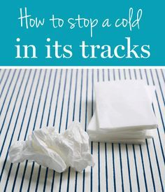 Nobody likes a cold, but especially over the holidays. Here are some tips to get rid of it, fast!