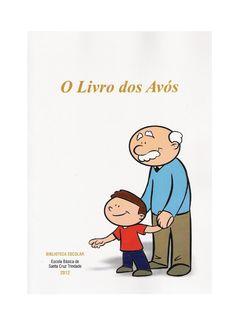 Livro dos Avós 2012  Histórias escritas pelos alunos e contadas pelos avós