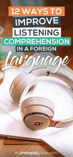 12 Simple Tips to Improve Your Listening Comprehension in a Foreign Language | The Intrepid Guide Best Language Learning Apps, Learning Languages Tips, Learning Resources, Teaching Ideas, Language Quotes, Language Study, Learn A New Language, Foreign Language, Learning Organization