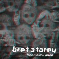 Loosing My Mind (Original Mix) by bret.storey on SoundCloud