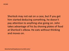 John knows how to take care of Sherlock :)