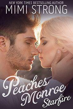 Starfire (Peaches Monroe, Book 3)