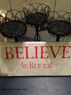 Believe sign board