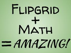 Fahey's Tech: 10 Ways to Enhance Math Lessons with Flipgrid Math Teacher, Math Classroom, Teaching Math, Google Classroom, Flipped Classroom, Microsoft Classroom, Classroom Meeting, Online Classroom, Classroom Supplies