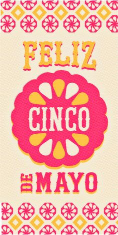 Feliz Cinco de Mayo from Happythought! Enjoy