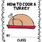 Asking young children how to cook a turkey can be hilarious!   Included: *How to writing organizer flow map *Sentence frame writing sheet *Decorative paper for a final draft *Class book cover page  CCSS.ELA-Literacy.W.K.2 Use a combination of drawing, dictating, and writing to compose informative/explanatory texts in which they name what they are writing about and supply some information about the topic.
