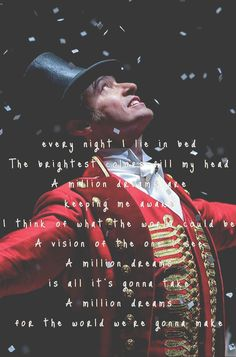 A million dreams the greatest Showman ❤️
