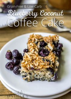 Blueberry Coconut Coffee Cake - S Paleo Recipes, Low Carb Recipes, Free Recipes, Coconut Recipes, Breakfast Recipes, Dessert Recipes, Free Breakfast, Grain Free, Dairy Free