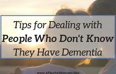 Anosognosia is a lack of awareness that affects many people with Alzheimer's. A Place for Mom gives tips on how to deal with it in loved ones
