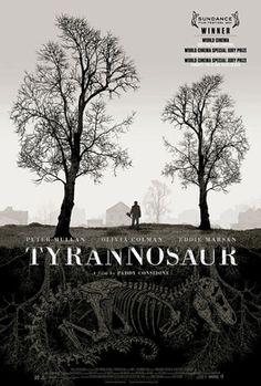 "Just watched ""Tyrannosaur"" ... #wreckful #DamnGood #LikeIt"
