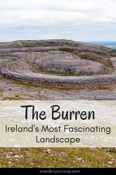 Ireland has some special places but the Burren might just be the most special and unique. Interesting geology, intriguing flora and an incredibly rich and complex history make the Burren extremely fascinating. Click through to learn more.