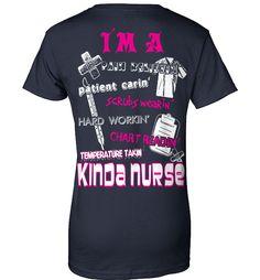 Nurse Shirt - I Am A Pain Relievin, Patient Carin, Scrubs Wearin, Hard Workin, Chart Readin, Temperature Takin Kinda Nurse