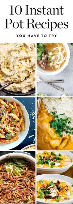 10 Instant Pot Recipes That Prove It's the Most Fantastic Cooking Gadget Ever
