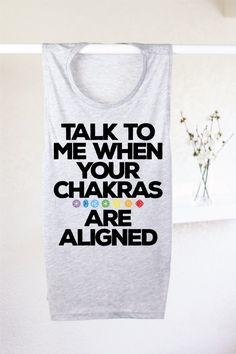 Talk To Me When Your Chakras Are Aligned - FUNNY YOGA SHIRT - Chakra Tank - Chakra Shirt - Women's Yoga Tank - Yoga Clothes - Yoga Top