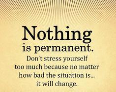 It will change.