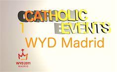 Światowe Dni Młodzieży w Madrycie 2011 - CATHOLIC EVENTS