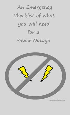An Emergency Checklist for what you will need for a Power Outage