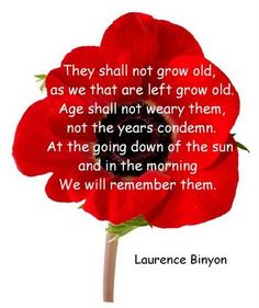 "ANZAC Day - 25 April - LEST WE FORGET The ""Ode of Remembrance"" is an ode taken from Laurence Binyon's poem, ""For the Fallen"", which was first published in The Times in September Remembrance Day Quotes, Remembrance Poppy, Remembrance Sunday, We Are The World, World War One, Poppy Craft, Armistice Day, My Champion, Anzac Day"