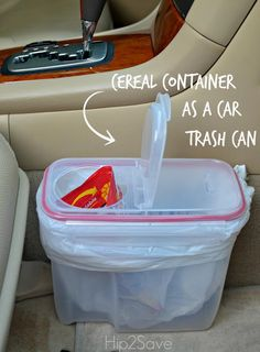 Re-purpose a cereal storage container in the car as a handy trash can!