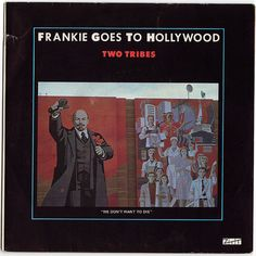 """Frankie Goes to Hollywood 
