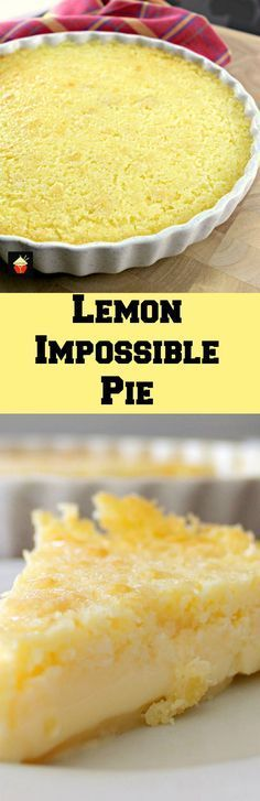 Lemon Impossible Pie! Incredibly easy to make and the flavor is amazing!  This taste best if made ahead and chilled overnight. Thanksgiving dessert ideas | Lovefoodies.com