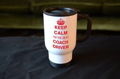 COACH DRIVER Gift, Keep Calm I'm The Best Coach Driver White Travel Mug, Stainless Steel, Birthday Christmas Gift, by MillHillSublimation on Etsy