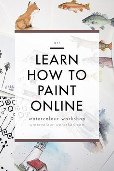 Online Watercolour Workshop for Beginners