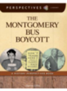 The Montgomery Bus Boycott: A History Perspectives Book (Perspectives Library)