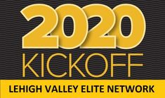 Lehigh Valley Elite Network Business Networking 2020 KICK- OFF Event