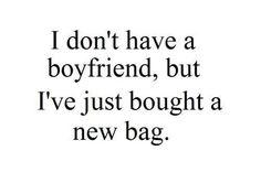 I dont have a boyfriend