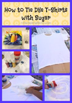 How to Tie Dye T-Shirts with Sugar! An easy non toxic way to tie dye! #summer #kids #craft