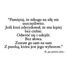 DZIEŃ DOBRY/DOBRY WIECZÓR MIŁEGO DNIA/WIECZORU/NOCY SŁOŃCE!☀️❤️ • Podoba się post? Zostaw po sobie ❤️ i 💭, Zaobserwuj @_.po_prostu_inna._… Hope Quotes, Sad Quotes, Daily Quotes, Poetry Quotes, Good Advice, Beautiful Words, Life Lessons, Quotations, Love You