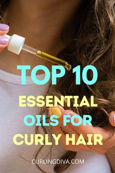 Got Curly Hair? From fighting frizz to keeping hair strong and healthy, you can count on these top 10 essential oils for curly hair! Some of them might be familiar (tea tree oil, anyone?) but I bet you didn't know some of these oils! Read on to find out... #essentialoils #curlyhair #hairhacks #haircare #DIYhair #naturalhair