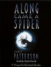 I highly recommend the Alex Cross series by James Patterson. Starting with book Came A Spider. James Patterson, Good Books, My Books, Books To Read, Book Nerd, Book 1, Alex Cross Series, Spider Book, Murder Stories