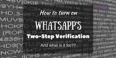 Whatsapp recently added Two-step verification as an optional feature to add more security to your account. Two-Step verification sometimes called 2-Factor Authentication is a great thing to have on your mobile apps. So we thought we just explain what it is and How to turn on Whatsapps new two-step verification. What is Two-Step Verification Two Step verification