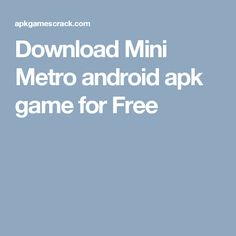 Download Mini Metro android apk game for Free