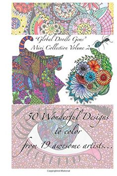 """""""Global Doodle Gems"""" Mini Collection Volume 2: """"The Ultimate Coloring Book...an Epic Collection from Artists around the World! """" by Global Doodle Gems http://www.amazon.com/dp/8799837536/ref=cm_sw_r_pi_dp_Be8Kwb00CADFB"""