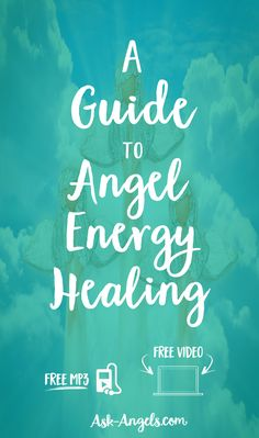 A Guide to Angel Energy Healing