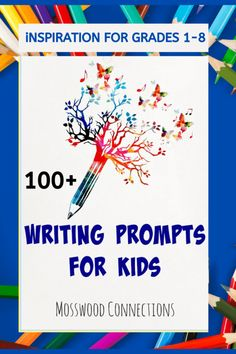 More than 100 Writing Prompts for Students in Grades 1 - 8 #mosswoodconnections #education #writingprompts #homeschooling #writing #elementaryschool #middleschool Learning Games For Kids, Educational Activities For Kids, Writing Activities, Writing Prompts For Kids, Writing Skills, Homeschool Curriculum, Homeschooling, Literacy And Numeracy, Kids Education