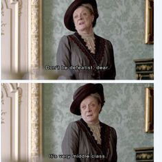 Downtown Abbey. It wouldn't be half as good without Maggie Smith!!