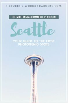 The Most Instagrammable Places in Seattle: your guide to the most photogenic spots in the city! Seattle, Washington, USA. Seattle travel, Seattle guide, Things to see in Seattle, most photogenic places in Seattle, Seattle Instagram spots, Seattle photography spots, best Seattle photo spots