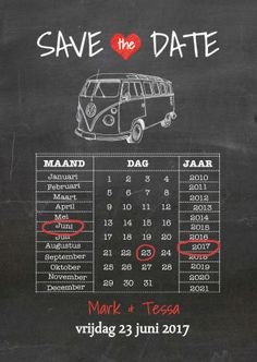 Super leuke en originele save the date krijtbord kaart met kalender, vw busje.   Maak jouw eerste kaart gratis op www.kaartje2go.nl.