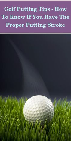 Golf Putting Tips, Putt Putt, Drills, Golf Ball, How To Know, Scores, The Cure, Tours, Miniature Golf