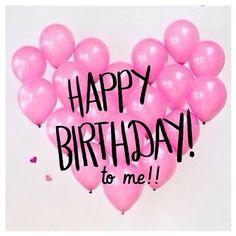 ♡ Today's My Birthday! ♡ Pinterest : ღ Kayla ღ