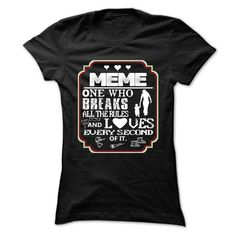 meme, ONE WHO BREAKS RULES AND LOVES EVERY SECOND OF IT T Shirts, Hoodie…